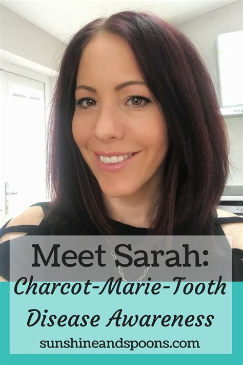Sunshine and Spoons: Meet Sarah: Charcot-Marie-Tooth