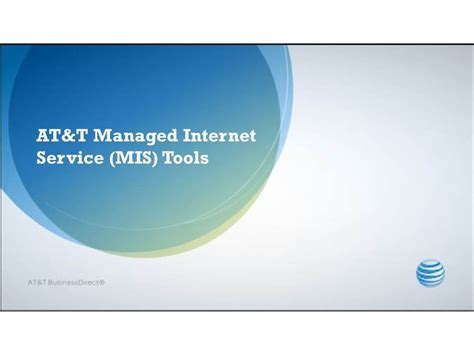 AT&T Managed Internet Service (MIS) Tools - AT&T