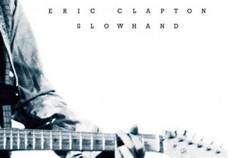 Classic Cuts: Eric Clapton - Slowhand (1977)