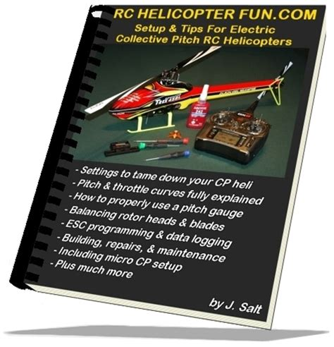 RC Helicopter Tips & Setup eBook: Your Guide To Collective
