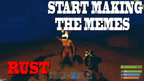 RUST - Start making the memes [SOLO/DUO/TRIO Server] - YouTube