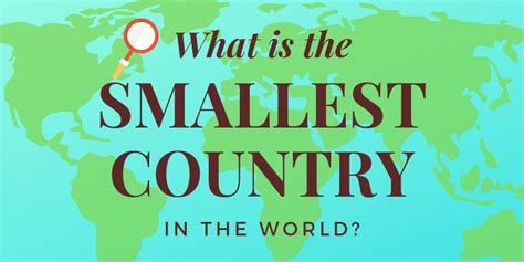 What Is the Smallest Country in the World? | Sporcle Blog