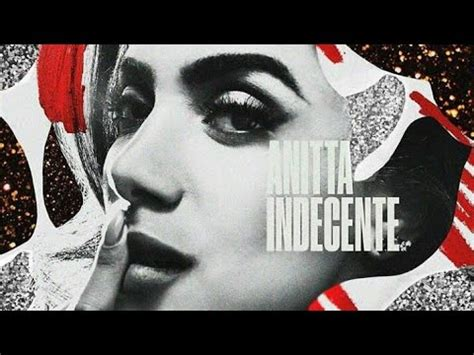 Anitta - Indecente (Áudio Official) Single - YouTube